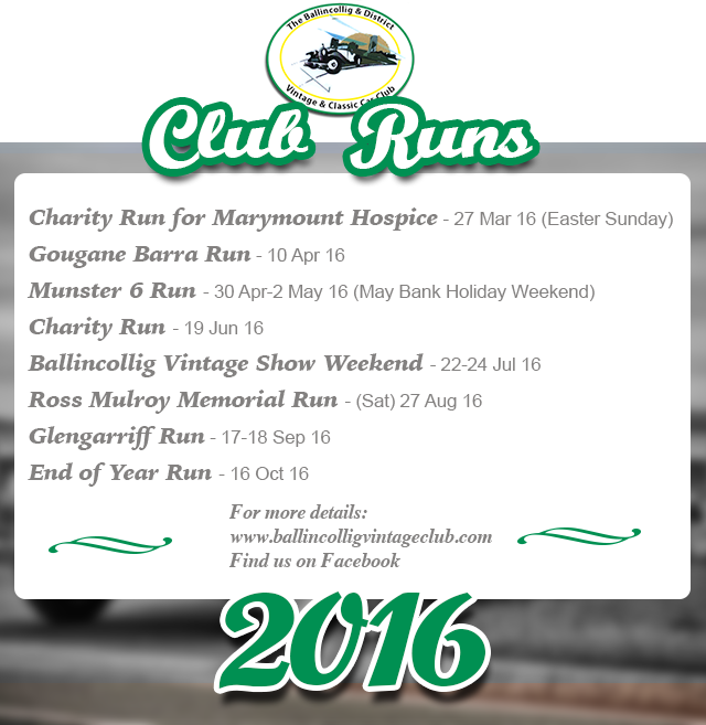 Ballincollig Vintage Club Events Calendar 2016 - Ring of Cork