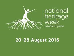 National Heritage Week- 20th to 28th August