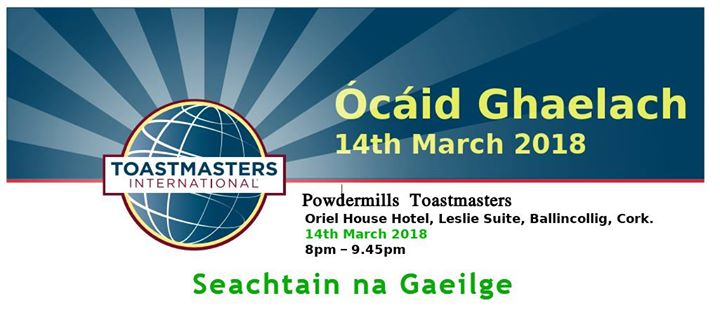 Toastmasters night to be conducted completely as Gaeilge. - Ring of Cork