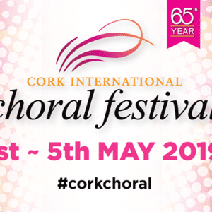 2019 Cork International Choral Festival | www.ringofcork.ie | Ring of Cork