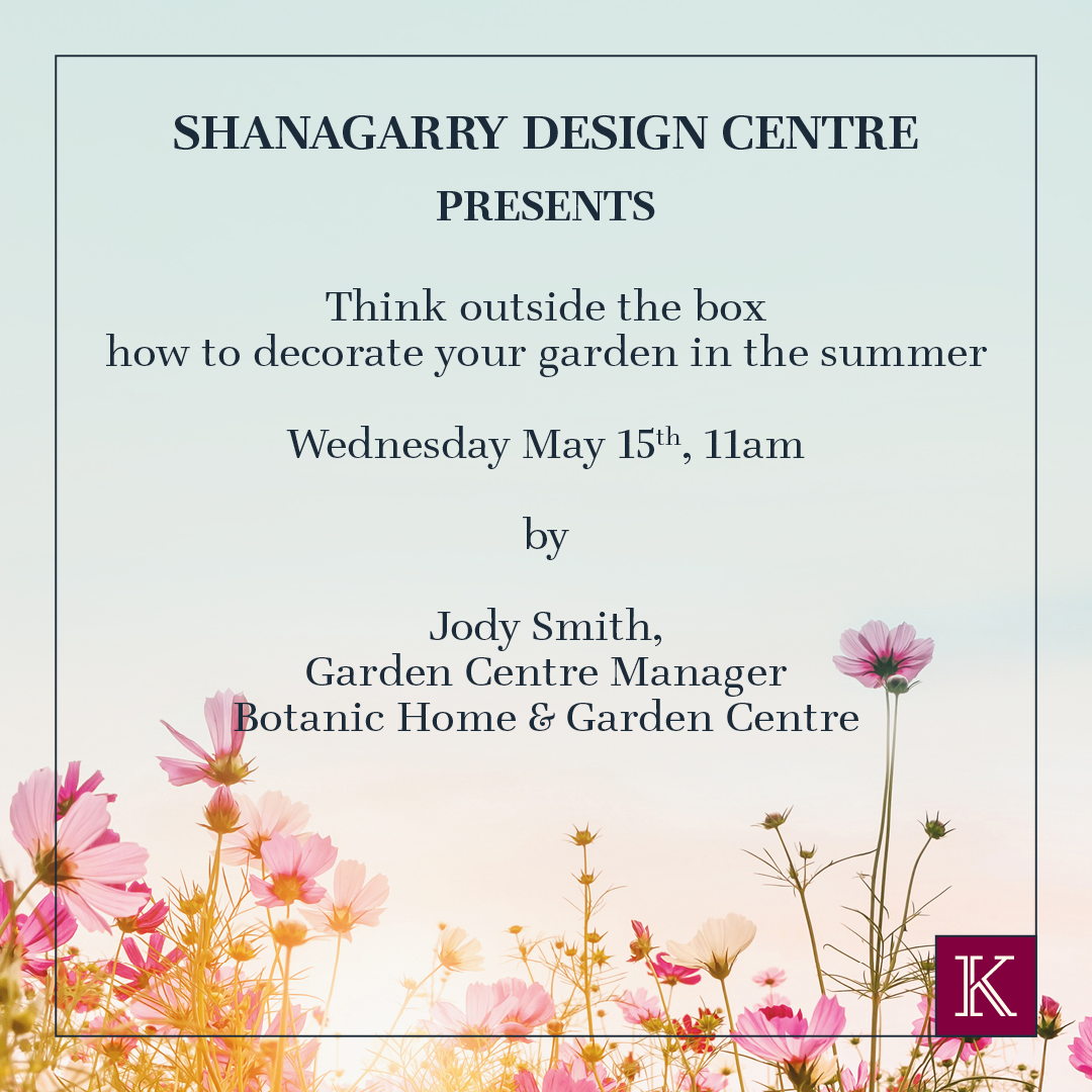 'Think Outside the Box- How to Decorate Your Garden in the Summer' Gardening Talk - Ring of Cork