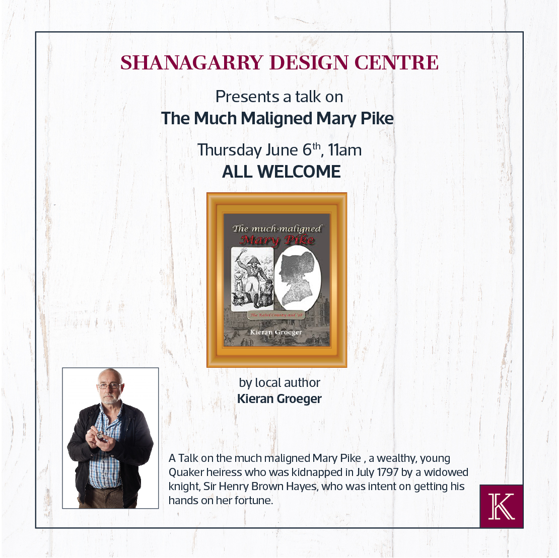 'The Much Maligned Mary Pike' Historical Talk at Kilkenny Centre Shanagarry - Ring of Cork