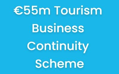 €55m Tourism Business Continuity Scheme is now open for applications